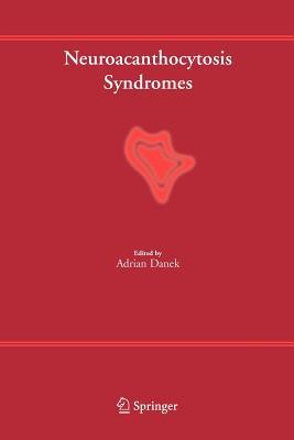 Neuroacanthocytosis Syndromes - Danek, Adrian (Editor)