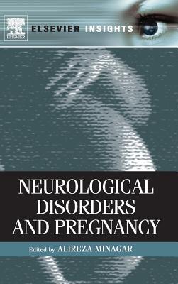 Neurological Disorders and Pregnancy - Minagar, Alireza (Editor)