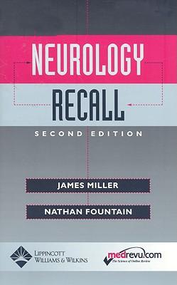 Neurology Recall - Miller, James Q, and Fountain, Nathan