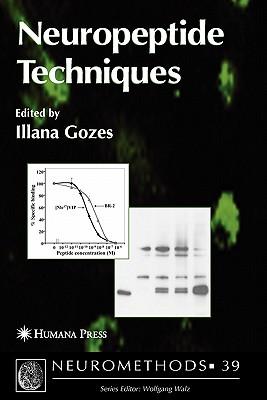 Neuropeptide Techniques - Gozes, Illana (Editor)