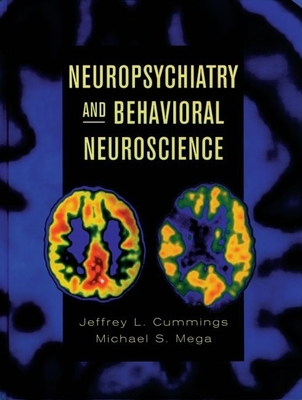 Neuropsychiatry and Behavioral Neuroscience - Cummings, Jeffrey L, MD