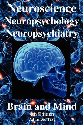 Neuroscience, Neuropsychology, Neuropsychiatry, Brain & Mind - Joseph, R