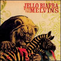 Never Breathe What You Can't See - Jello Biafra with the Melvins