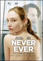 Never Ever - Benoît Jacquot