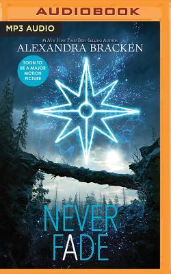 Never Fade - Bracken, Alexandra, and McFadden, Amy (Read by)