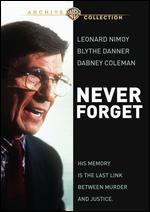 Never Forget - Joseph Sargent
