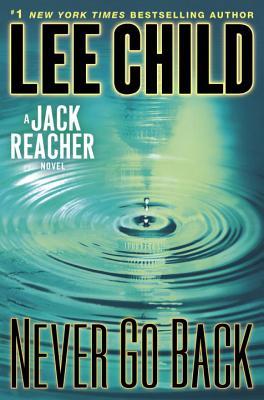 Never Go Back - Child, Lee, New