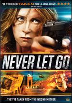 Never Let Go - Howard J. Ford