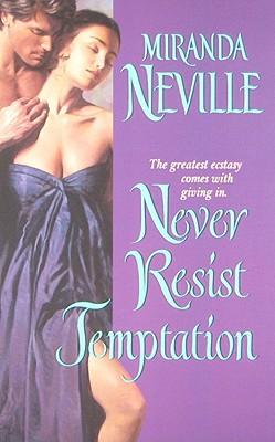 Never Resist Temptation - Neville, Miranda