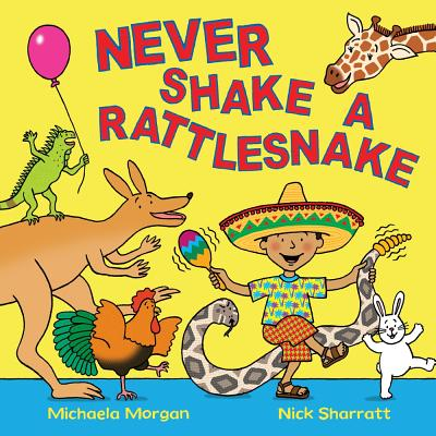 Never Shake a Rattlesnake - Morgan, Michaela