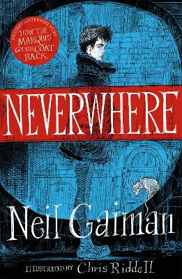 Neverwhere - Gaiman, Neil, and Riddell, Chris (Designer)