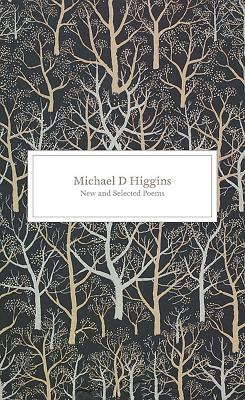 New and Selected Poems - Higgins, Michael D.