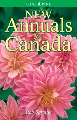 New Annuals for Canada - Sproule, Rob