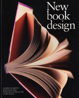New Book Design - Fawcett-Tang, Robert, and Fawcett-Tang, Roger (Editor), and Roberts, Caroline (Editor)
