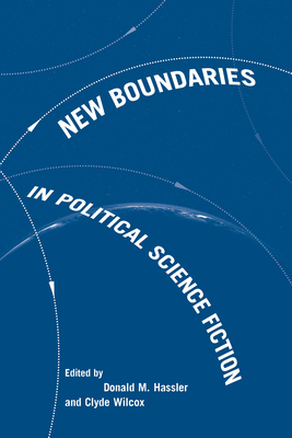 New Boundaries in Political Science Fiction -