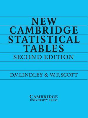 New Cambridge Statistical Tables - Lindley, D V, and Scott, W F