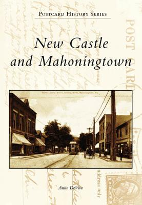 New Castle and Mahoningtown - Devivo, Anita