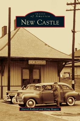 New Castle - Radford, Darrel, and Magers, Doug