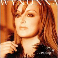 New Day Dawning [Bonus CD] - Wynonna Judd