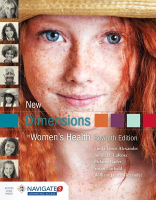 New Dimensions in Women's Health - Alexander, Linda Lewis, and Alexander, William, and Larosa, Judith H
