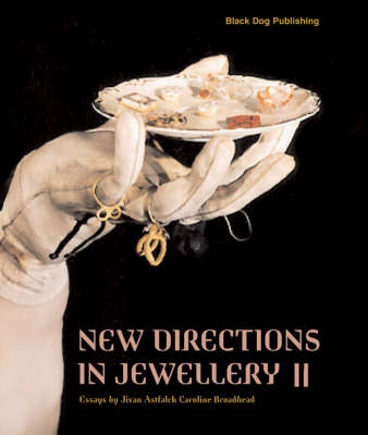 New Directions in Jewellery II - Cheung, Lin, and Clarke, Beccy, and Clarke, Indigo