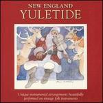 New England Christmastide: New England Yuletide