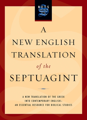 New English Translation of the Septuagint-OE - Pietersma, Albert (Editor)
