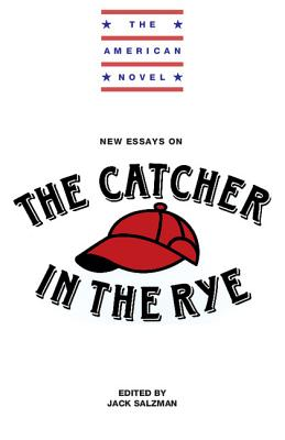 New Essays on The Catcher in the Rye - Salzman, Jack (Editor)