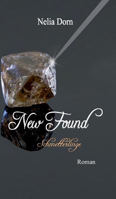 New Found - Dorn, Nelia