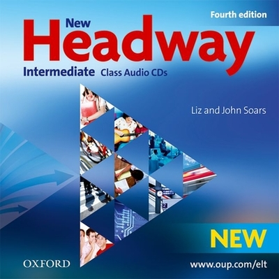 New Headway: Intermediate B1: Class Audio CDs: The world's most trusted English course -