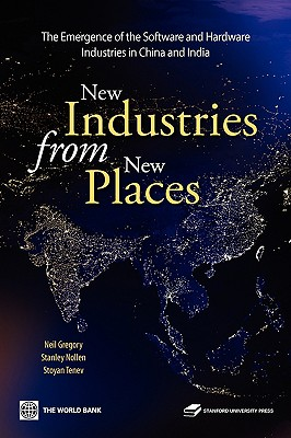 New Industries from New Places - Gregory, Neil, and Nollen, Stanley D, and Tenev, Stoyan