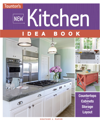New Kitchen Idea Book - Paper, Heather J.