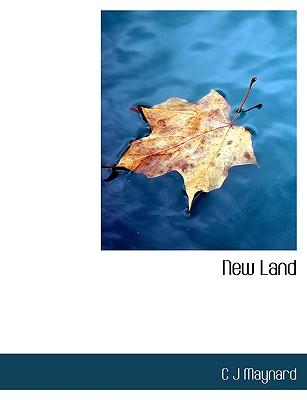 New Land - Maynard, C J