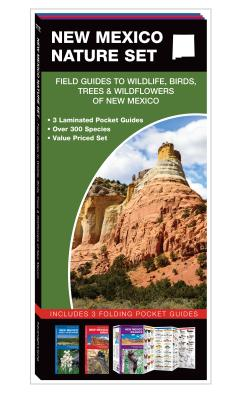 New Mexico Nature Set: Field Guides to Wildlife, Birds, Trees & Wildflowers of New Mexico - Kavanagh, James, and Press, Waterford