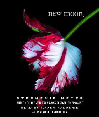 New Moon - Meyer, Stephenie, and Kadushin, Ilyana (Read by)