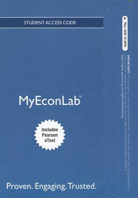 New MyEconLab with Pearson Etext -- Access Card -- for the Economics of Money, Banking Anf Financial Markets - Mishkin, Frederic S.