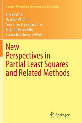 New Perspectives in Partial Least Squares and Related Methods - Abdi, Herve, Dr. (Editor), and Chin, Wynne W (Editor), and Esposito Vinzi, Vincenzo (Editor)