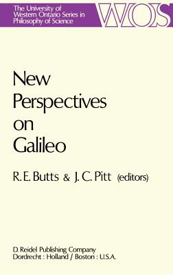 New Perspectives on Galileo - Butts, Robert E (Editor)