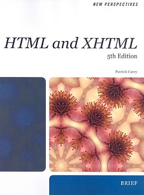 New Perspectives on HTML and XHTML: Brief - Carey, Patrick