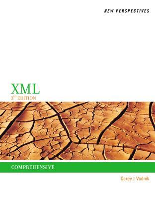 New Perspectives on XML, Comprehensive - Carey, Patrick, and Vodnik, Sasha