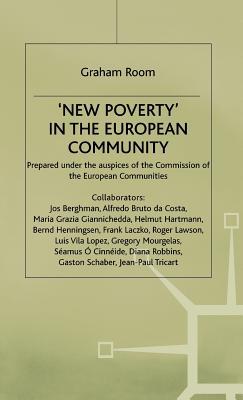 `New Poverty' in the European Community - Room, Graham