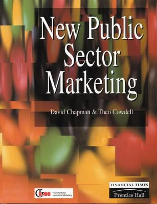 New Public Sector Marketing - Chapman, David, and Cowdell, Theo