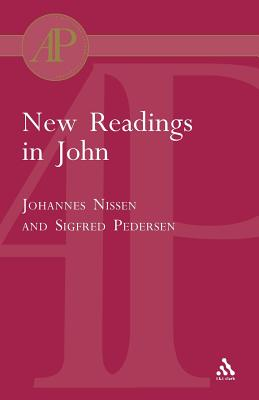 New Readings in John - Nissen, Johannes