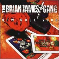 New Rose 2006 - Brian James Gang