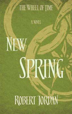 New Spring: A Wheel of Time Prequel - Jordan, Robert