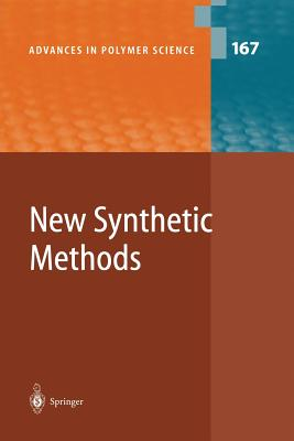 New Synthetic Methods - Chujo, Y. (Contributions by), and Faust, R. (Contributions by), and Kwon, Y. (Contributions by)