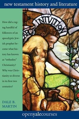 New Testament History and Literature - Martin, Dale B.