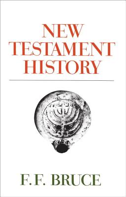 New Testament History - Bruce, F F