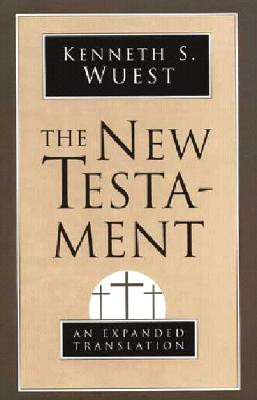 New Testament-OE - Wuest, Kenneth S, and Wuest, Kennths (Translated by)