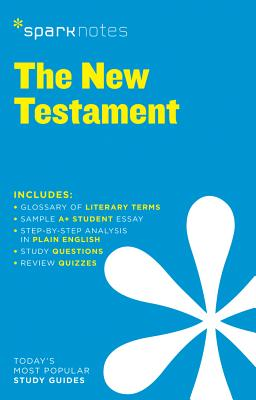 New Testament Sparknotes Literature Guide - Sparknotes